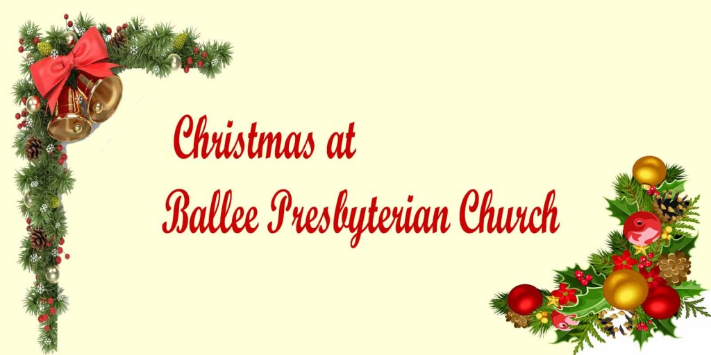 Christmas and New Year Services   Ballee Presbyterian Church