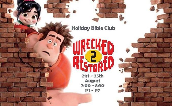Wrecked 2 Restored Holiday Bible Club | St Colmanell's Ahoghill