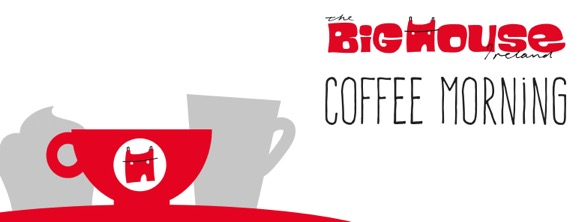 The Big House Ireland Coffee Morning